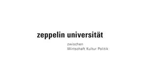 Zeppelin Universität - Hochschule zwischen Wirtschaft, Kultur und Politik